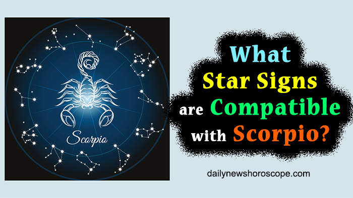 What Star Signs Are Compatible With Scorpio?